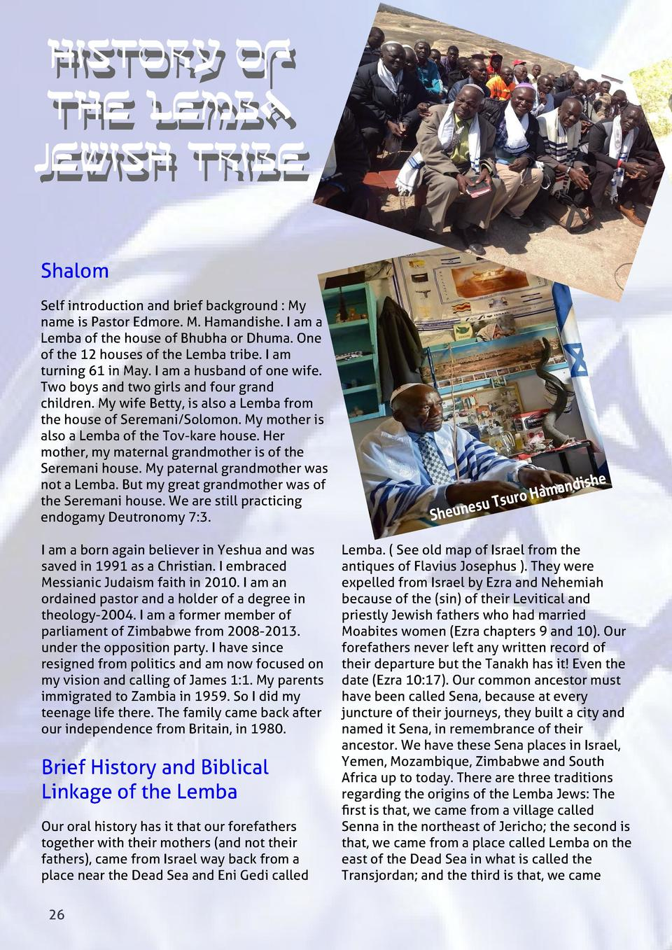 hISTORY hISTORY OF OF tHE tHE lEMBA lEMBA jEWISH jEWISH tRIBE tRIBE Shalom Self introduction and brief background   My nam...