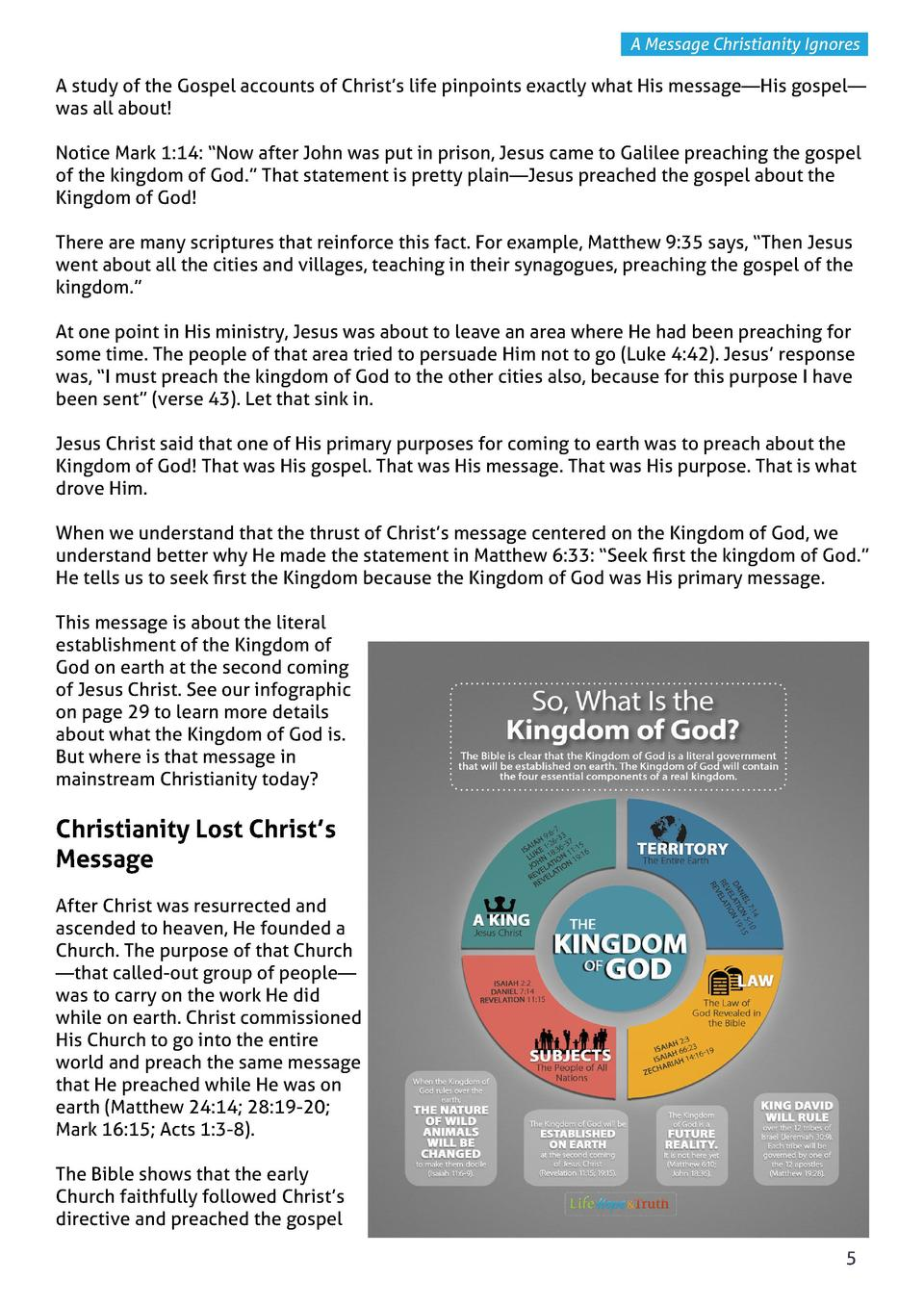 A Message Christianity Ignores  A study of the Gospel accounts of Christ   s life pinpoints exactly what His message   His...