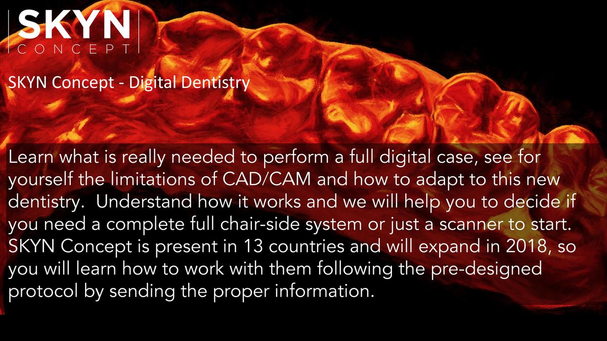SKYN Concept - Digital Dentistry  Learn what is really needed to perform a full digital case, see for yourself the limitat...