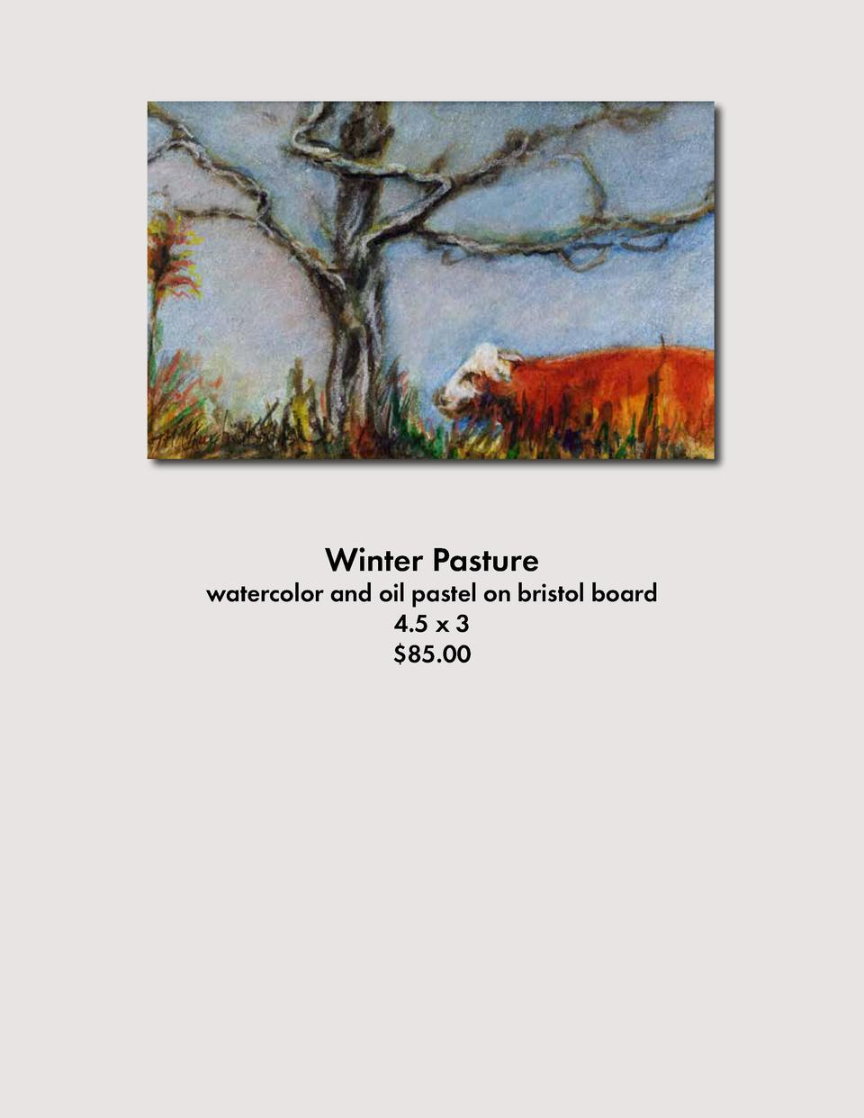 Winter Pasture  watercolor and oil pastel on bristol board 4.5 x 3  85.00