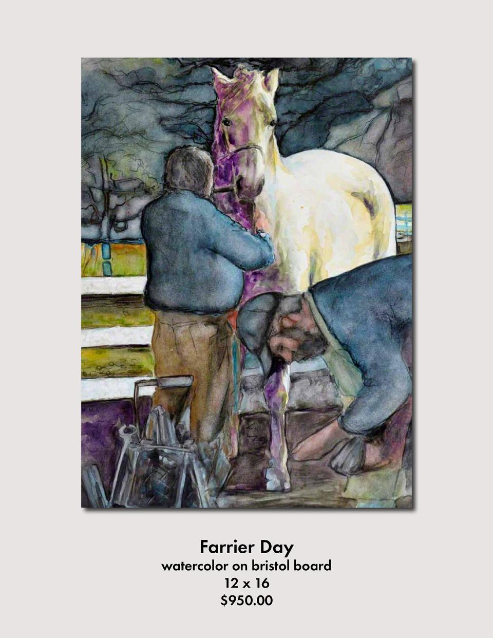 Farrier Day  watercolor on bristol board 12 x 16  950.00
