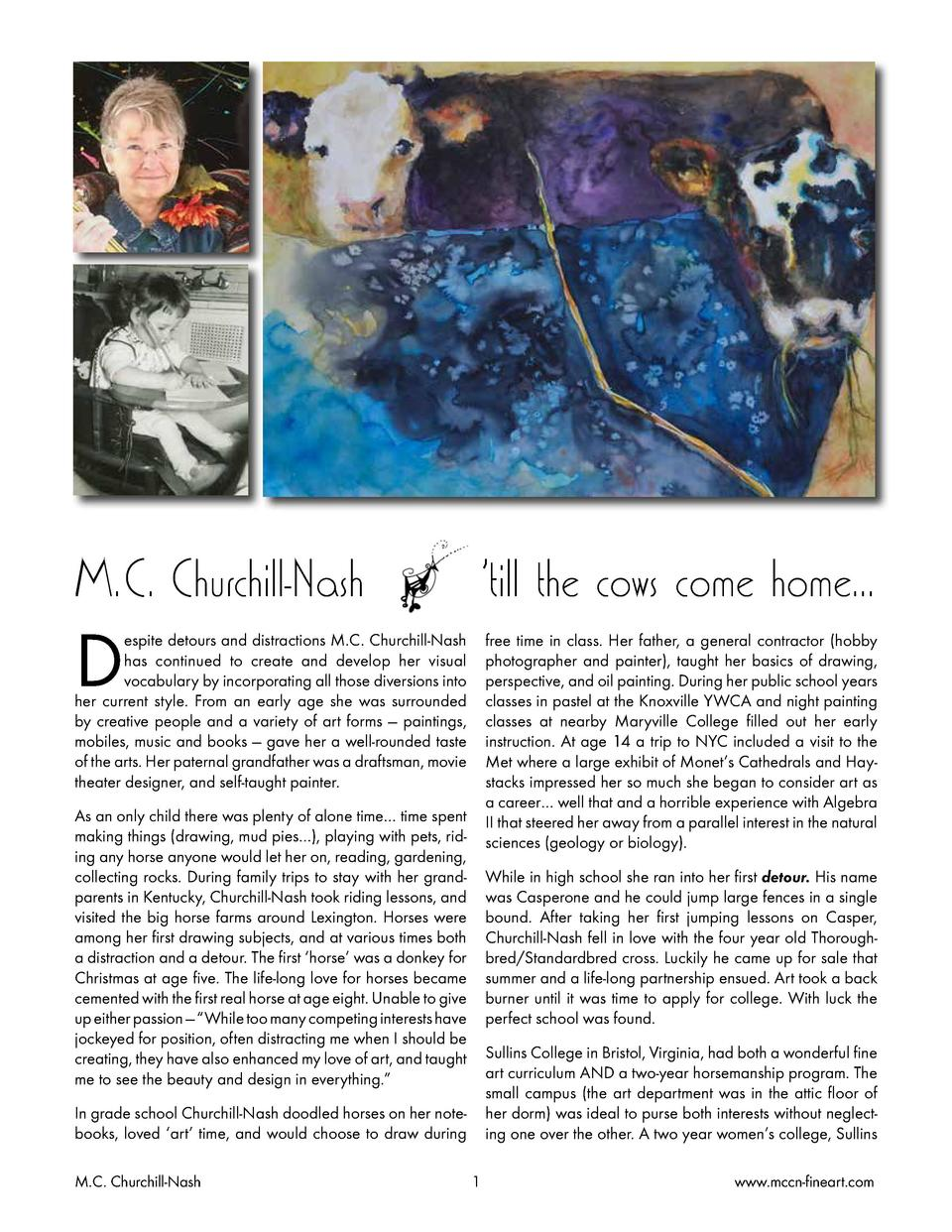 M.C. Churchill-Nash     till the cows come home...  D  espite detours and distractions M.C. Churchill-Nash has continued t...