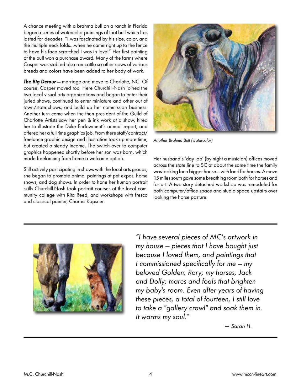 A chance meeting with a brahma bull on a ranch in Florida began a series of watercolor paintings of that bull which has la...