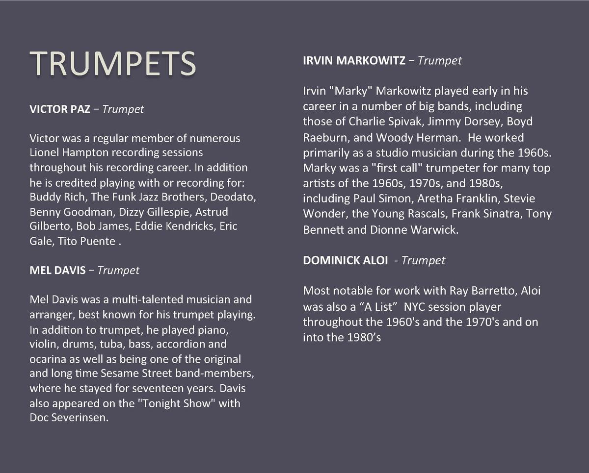 TRUMPETS  VICTOR PAZ     Trumpet    Victor was a regular member of numerous  Lionel Hampton recording sessions  throughout...