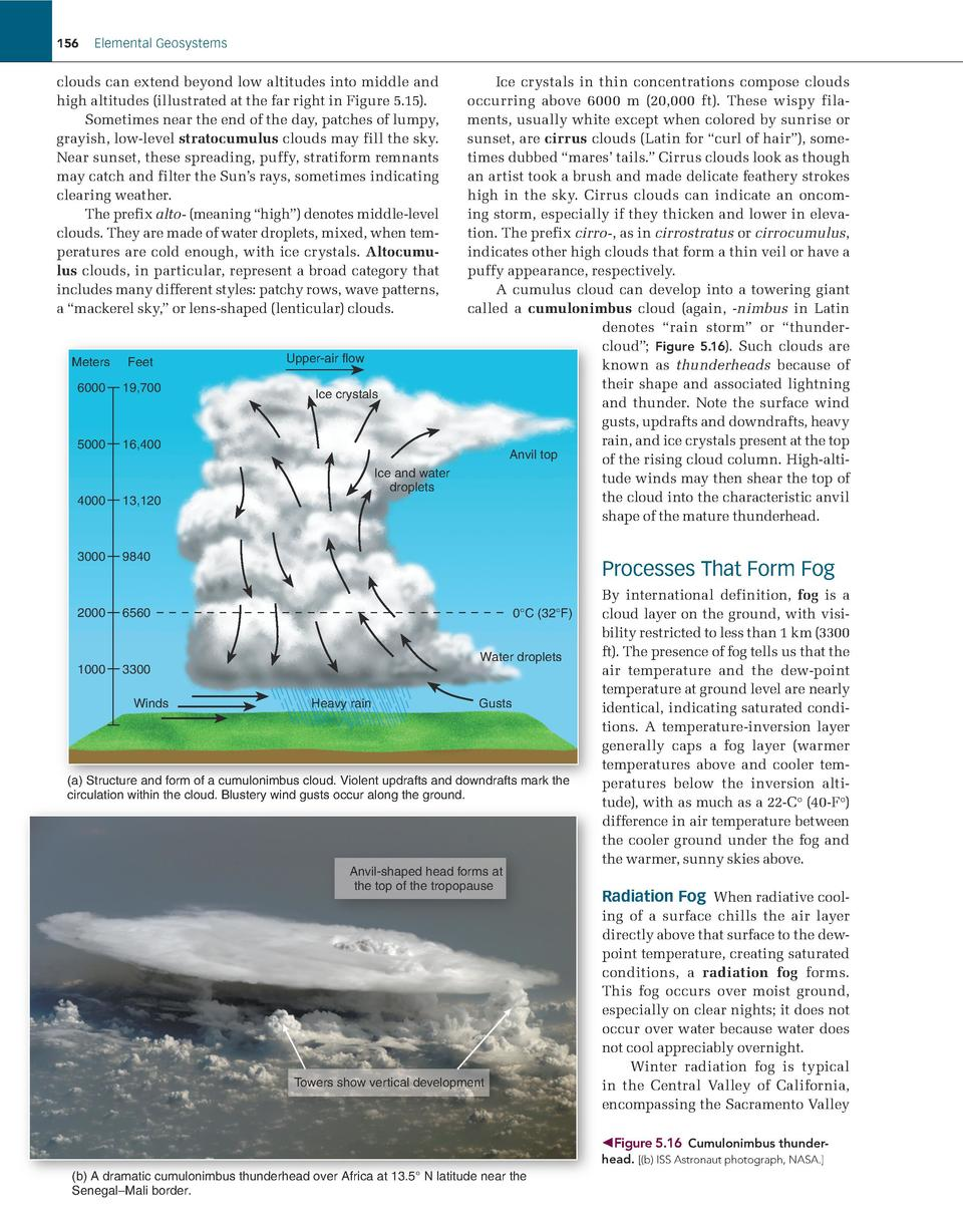156  Elemental Geosystems  clouds can extend beyond low altitudes into middle and high altitudes  illustrated at the far r...