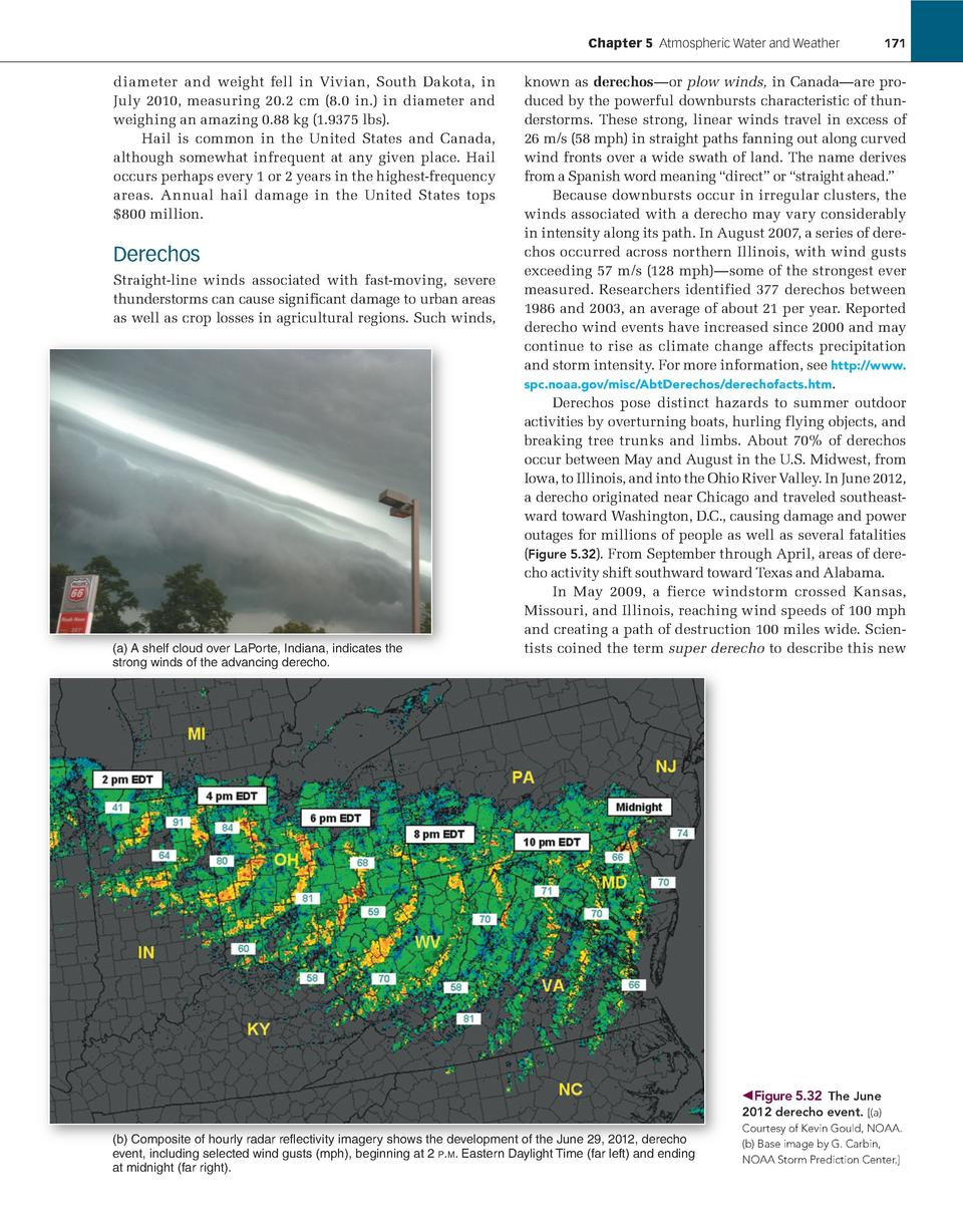 Chapter 5    Atmospheric Water and Weather             171  diameter and weight fell in Vivian, South Dakota, in July 2010...