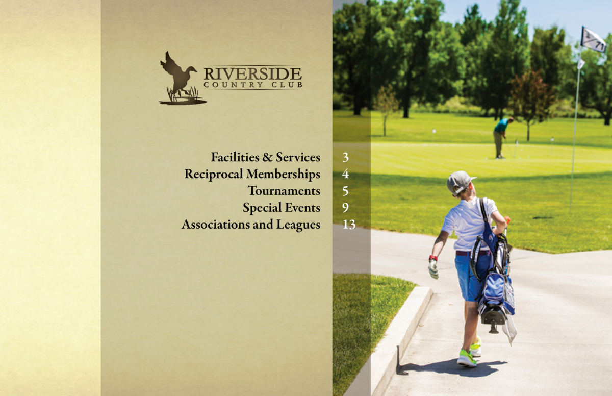 For more information contact   Ryan Troxel Head Golf Professional 406.586.2251 ryant riverside-country-club.com  Luke Harr...