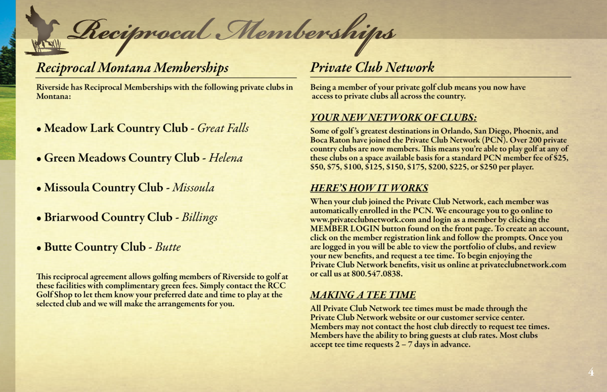 Reciprocal Memberships  The golf facilities at Riverside Country Club include an 18 hole course, practice facilities, putt...
