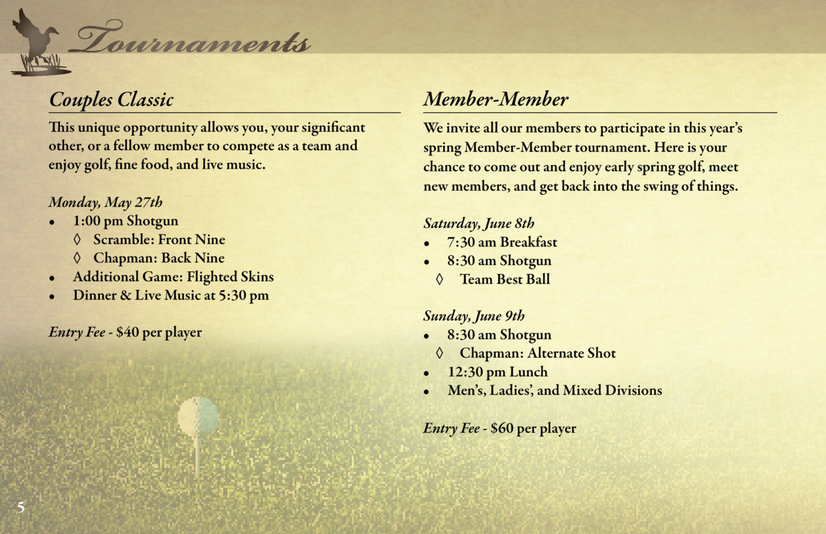 Tournaments  Couples Classic  Member-Member  Men   s Invitational  This unique opportunity allows you, your significant ot...