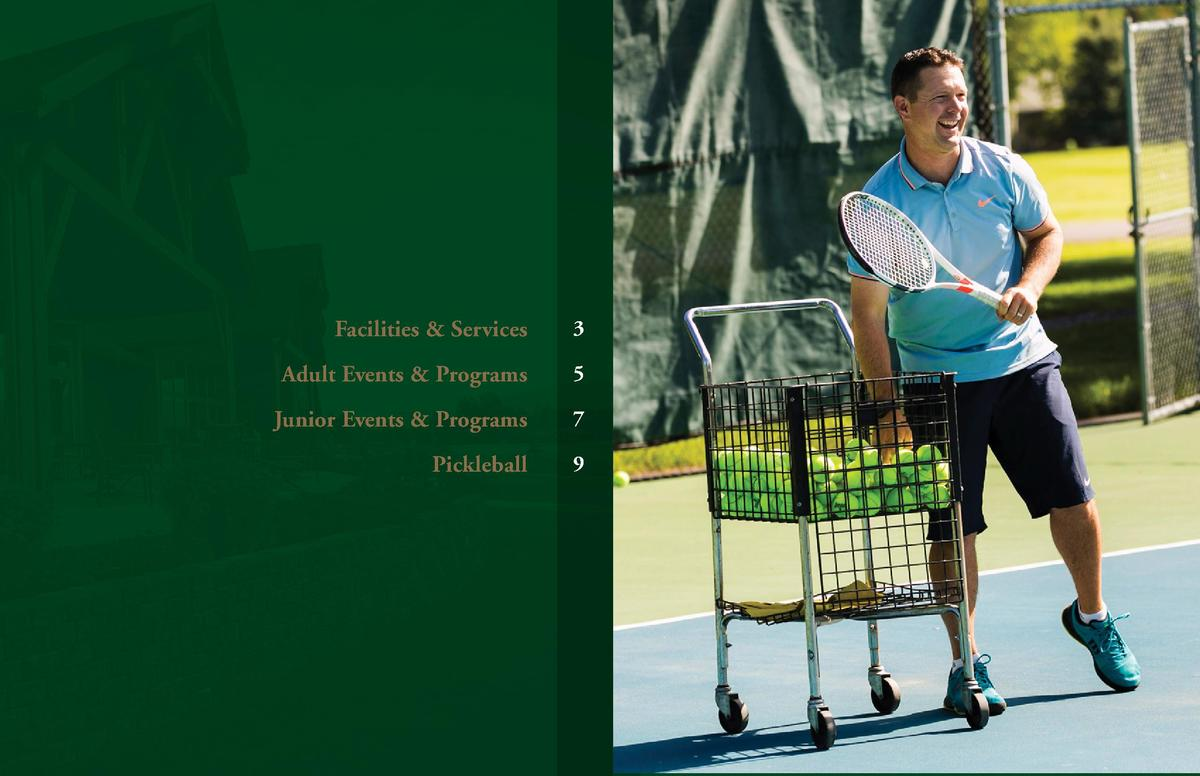Facilities   Services  3  Adult Events   Programs  5  Junior Events   Programs  7  Pickleball  9
