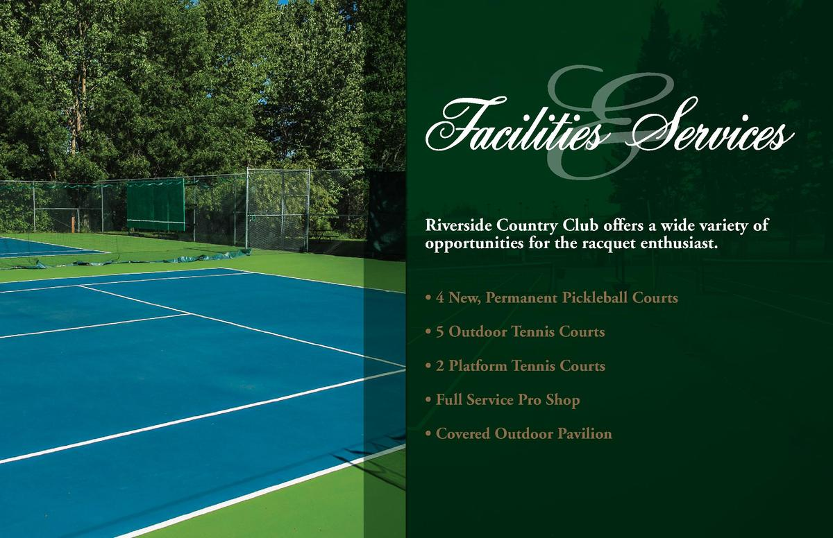 Riverside Country Club offers a wide variety of opportunities for the racquet enthusiast.     4 New, Permanent Pickleball ...