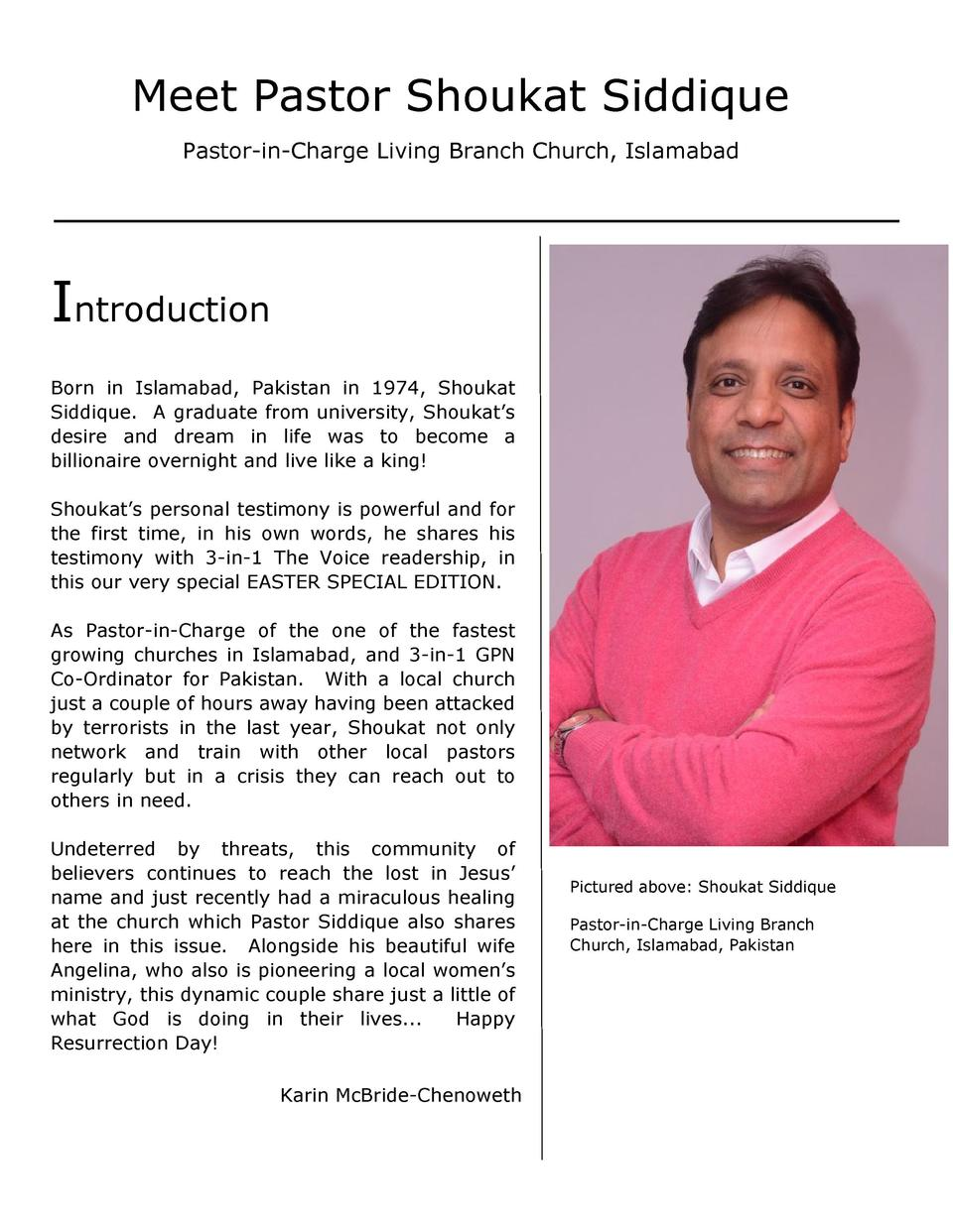 Meet Pastor Shoukat Siddique Pastor-in-Charge Living Branch Church, Islamabad  Introduction Born in Islamabad, Pakistan in...