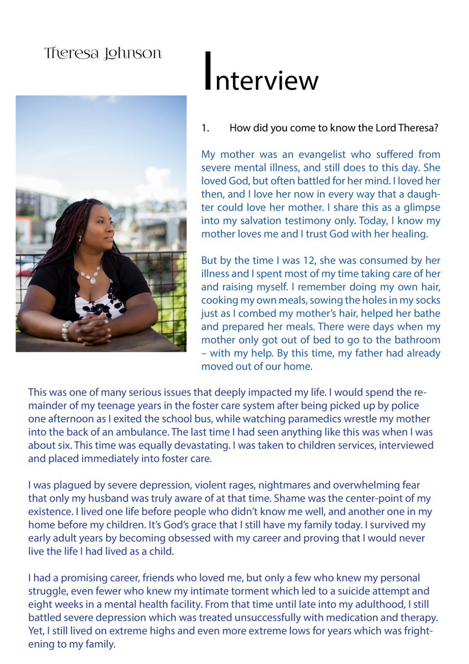 Biography  .  Theresa Harvard Johnson Voices of Christ Literary Ministries Int  Founder Atlanta, GA USA  For over 13 years...