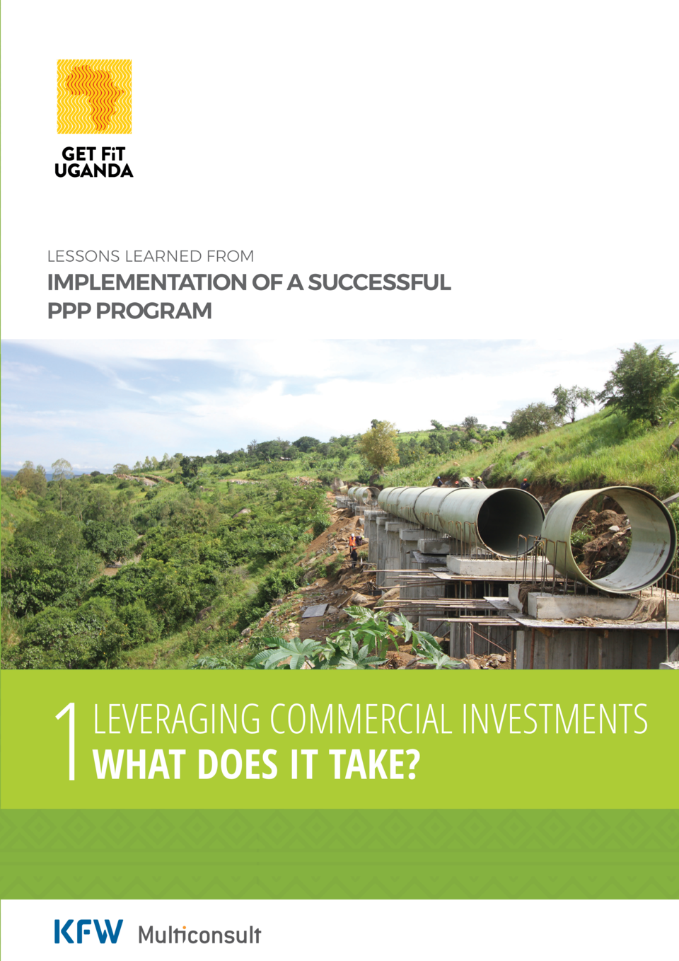 LESSONS LEARNED FROM  IMPLEMENTATION OF A SUCCESSFUL PPP PROGRAM  1  LEVERAGING COMMERCIAL INVESTMENTS WHAT DOES IT TAKE  ...