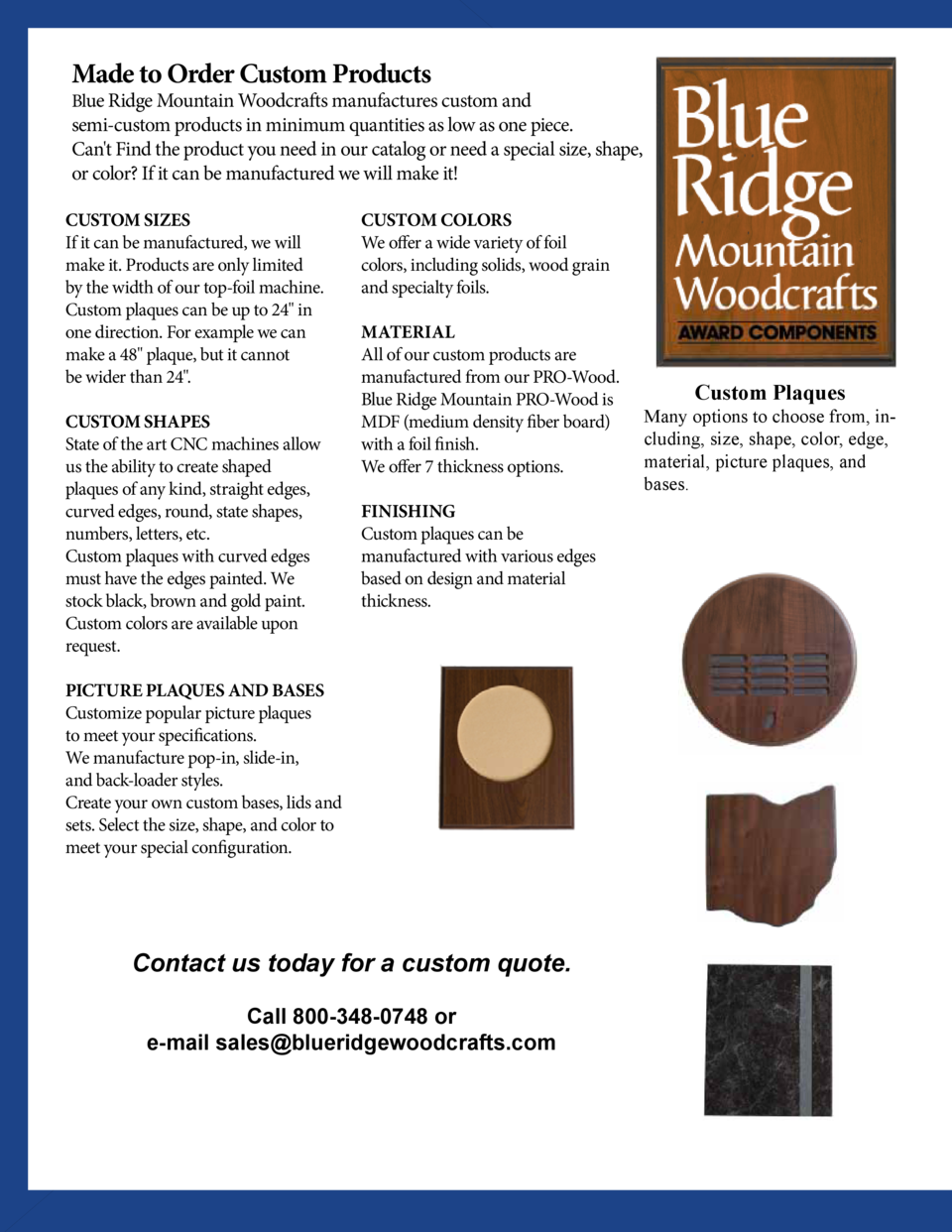 Made to Order Custom Products  Blue Ridge Mountain Woodcrafts manufactures custom and  semi-custom products in minimum qua...