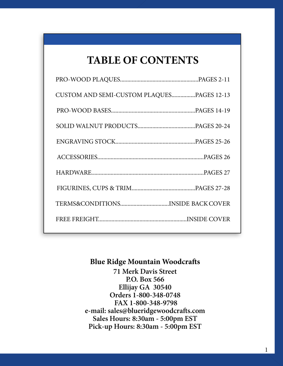 TABLE OF CONTENTS PRO-WOOD PLAQUES.....................................................PAGES 2-11 CUSTOM AND SEMI-CUSTOM P...
