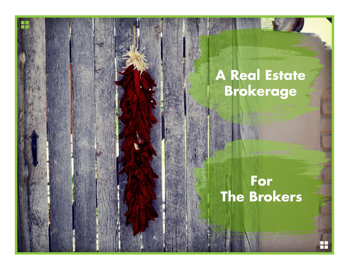 A Real Estate Brokerage  For The Brokers