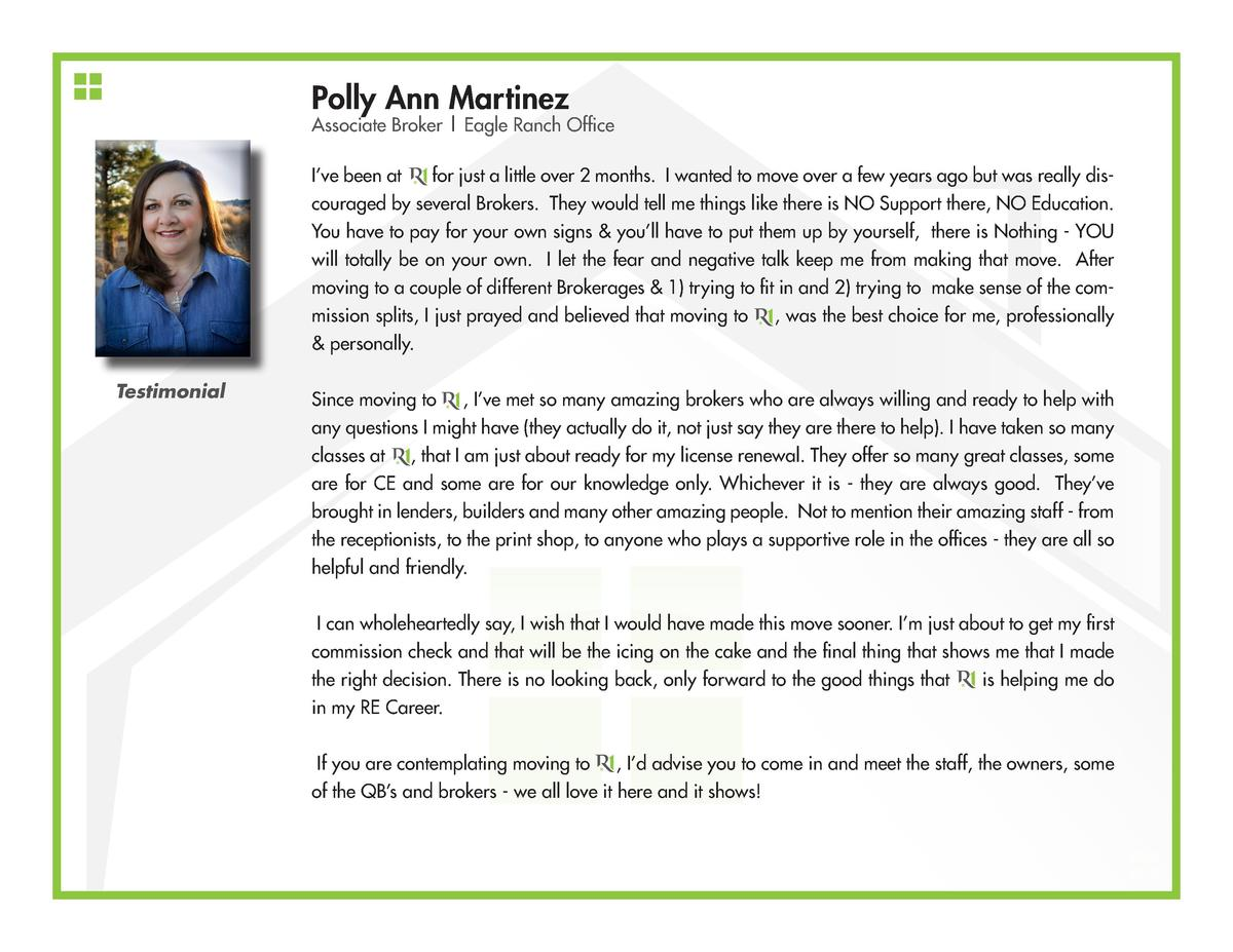 Polly Ann Martinez  Associate Broker   Eagle Ranch Office I   ve been at for just a little over 2 months. I wanted to move...