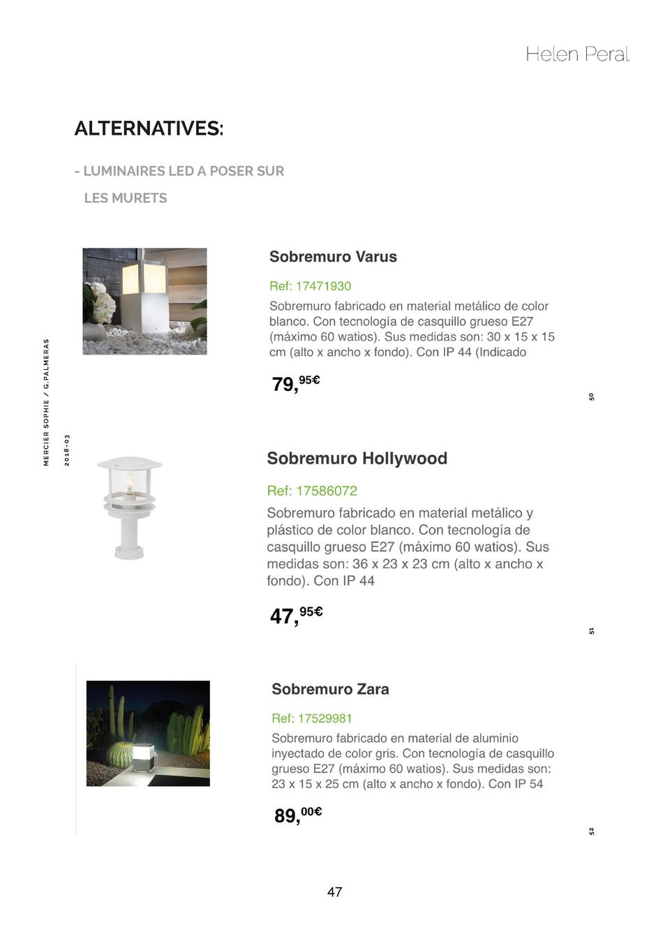 Helen Peral  ALTERNATIVES  - LUMINAIRES LED A POSER SUR  50 52  51  2018-03  M E RC I E R S O PH I E   G . PA LM E R A S  ...