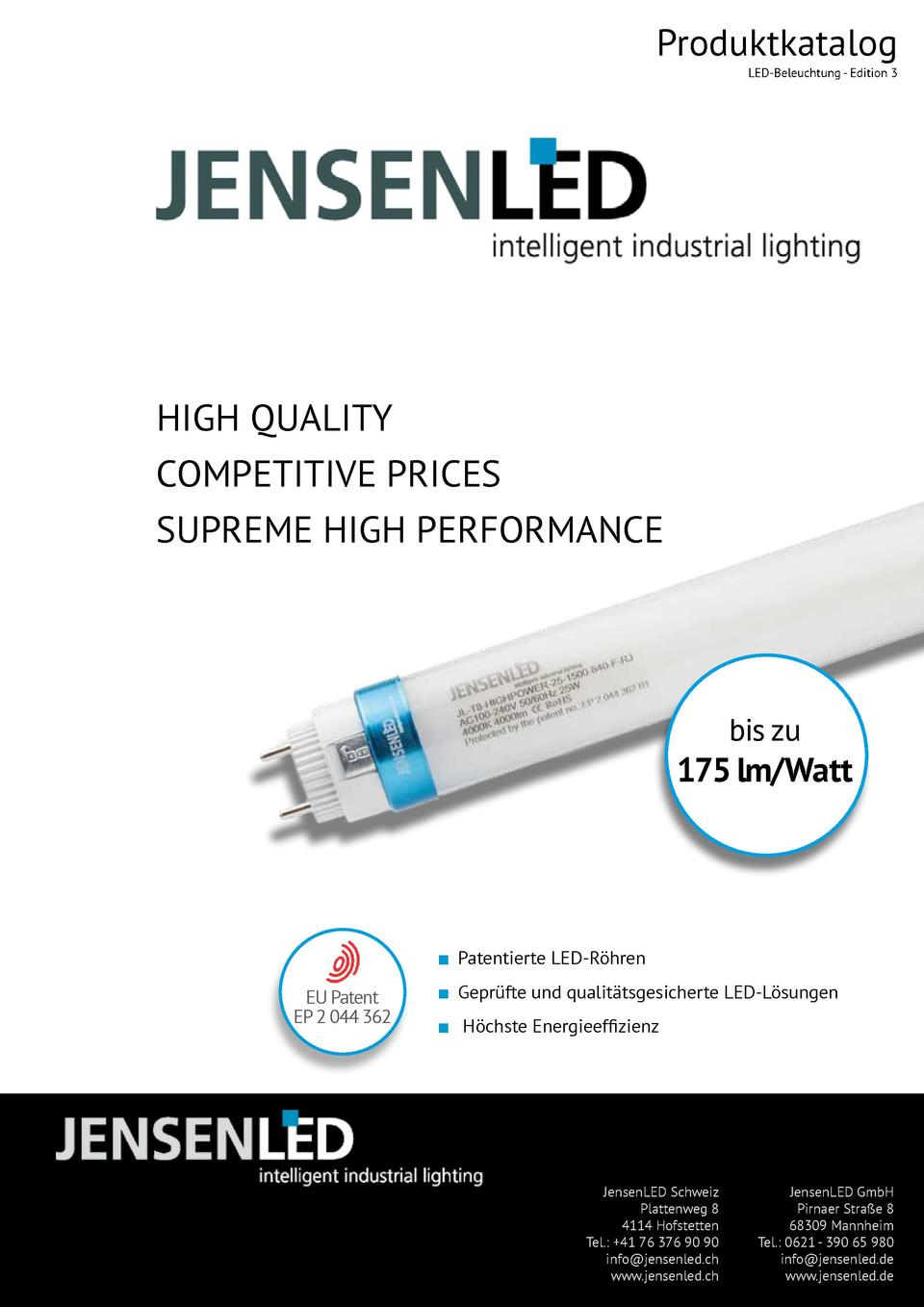 Produktkatalog LED-Beleuchtung - Edition 3  HIGH QUALITY COMPETITIVE PRICES SUPREME HIGH PERFORMANCE  bis zu  175 lm Watt ...