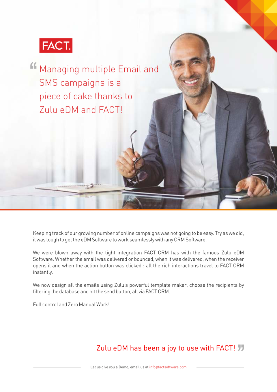 Managing multiple Email and SMS campaigns is a piece of cake thanks to Zulu eDM and FACT   Keeping track of our growing nu...
