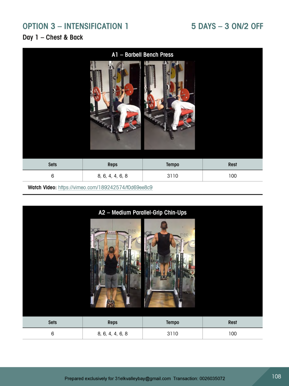 OPTION 3     INTENSIFICATION 1                          5 DAYS     3 ON 2 OFF  Day 1     Chest   Back A1     Barbell Bench...