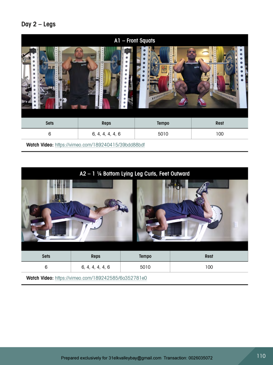 Day 2     Legs A1     Front Squats  Sets  Reps  Tempo  Rest  6  6, 4, 4, 4, 4, 6  5010  100  Watch Video  https   vimeo.co...