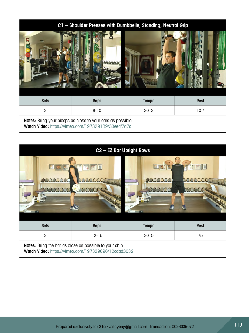C1     Shoulder Presses with Dumbbells, Standing, Neutral Grip  Sets  Reps  Tempo  Rest  3  8-10  2012  10    Notes  Bring...