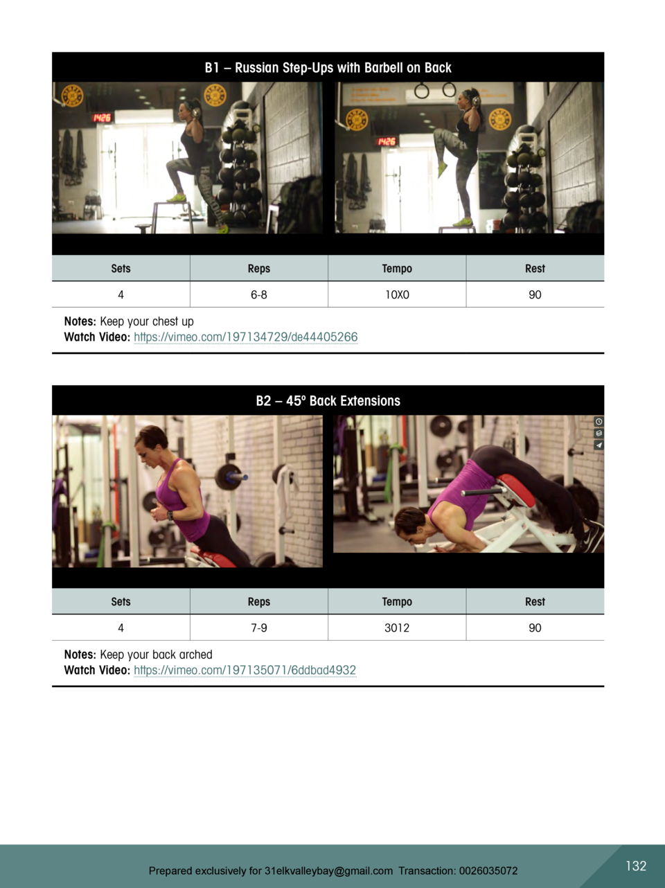 B1     Russian Step-Ups with Barbell on Back  Sets  Reps  Tempo  Rest  4  6-8  10X0  90  Notes  Keep your chest up Watch V...