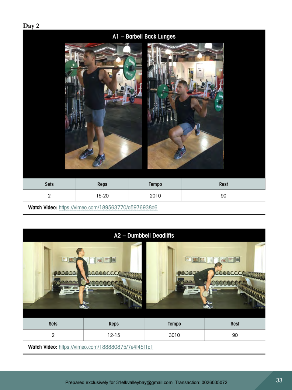 Day 2 A1     Barbell Back Lunges  Sets  Reps  Tempo  Rest  2  15-20  2010  90  Watch Video  https   vimeo.com 189563770 a5...