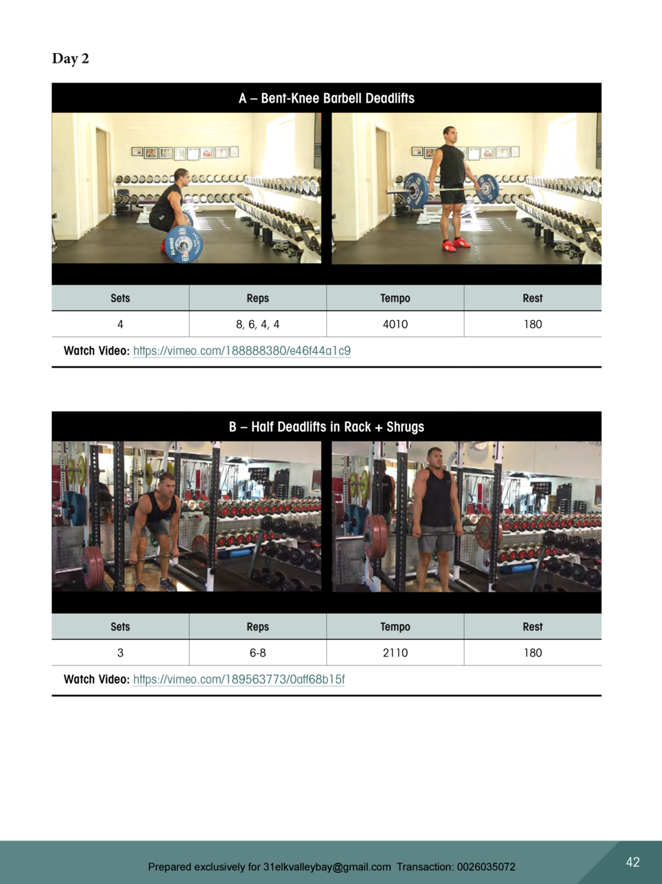 Day 2 A     Bent-Knee Barbell Deadlifts  Sets  Reps  Tempo  Rest  4  8, 6, 4, 4  4010  180  Watch Video  https   vimeo.com...