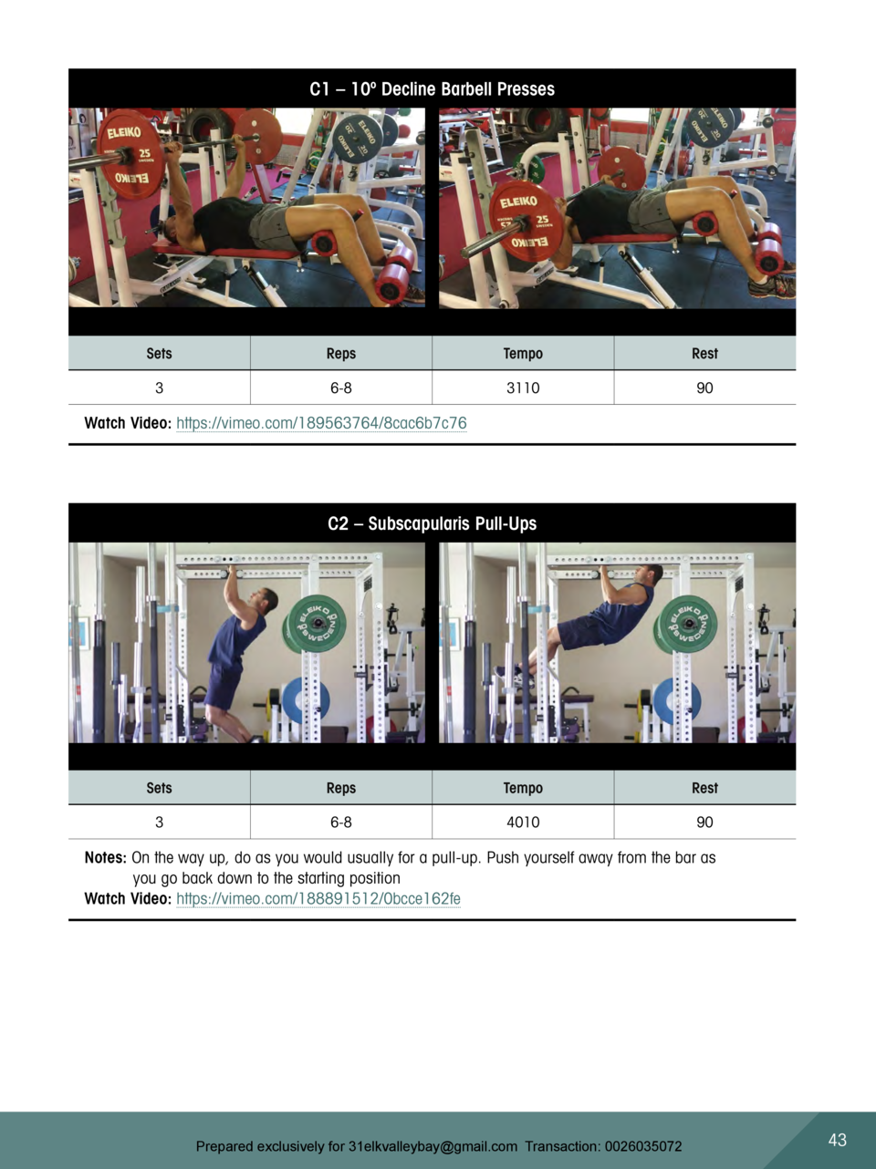 C1     10   Decline Barbell Presses  Sets  Reps  Tempo  Rest  3  6-8  3110  90  Watch Video  https   vimeo.com 189563764 8...