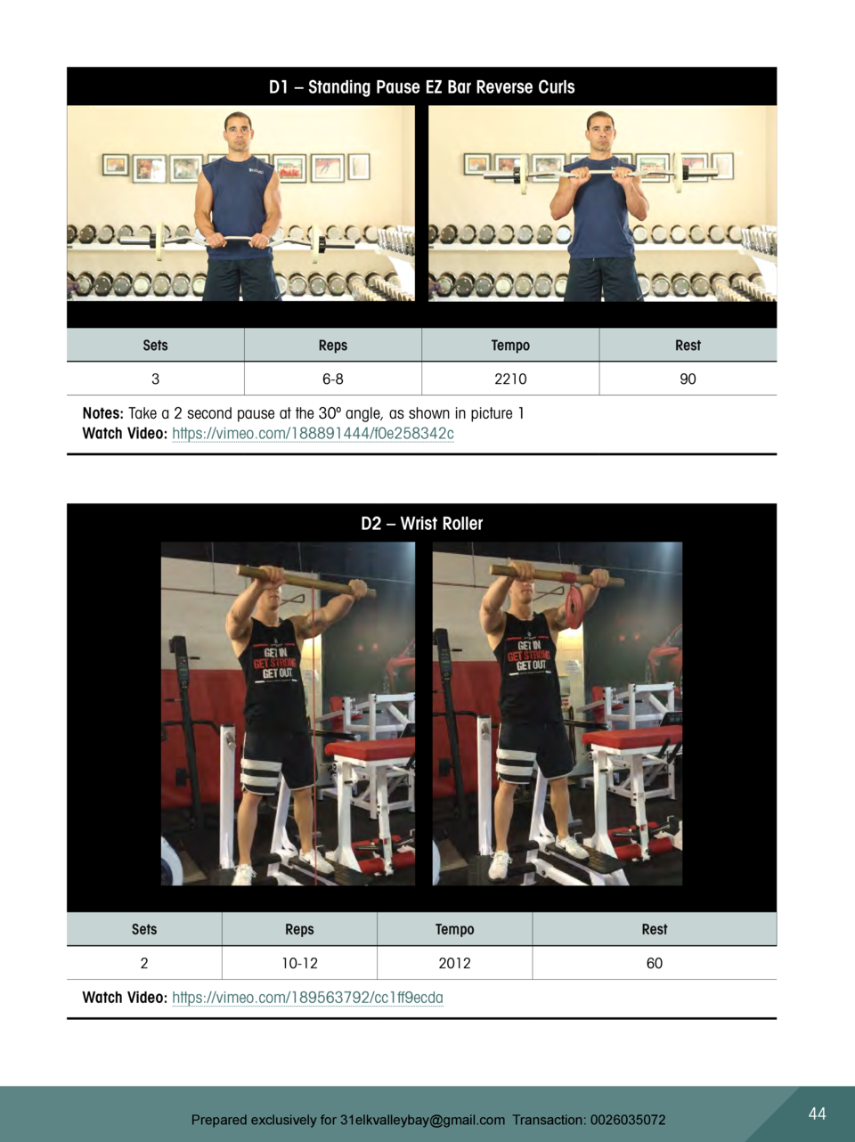 D1     Standing Pause EZ Bar Reverse Curls  Sets  Reps  Tempo  Rest  3  6-8  2210  90  Notes  Take a 2 second pause at the...
