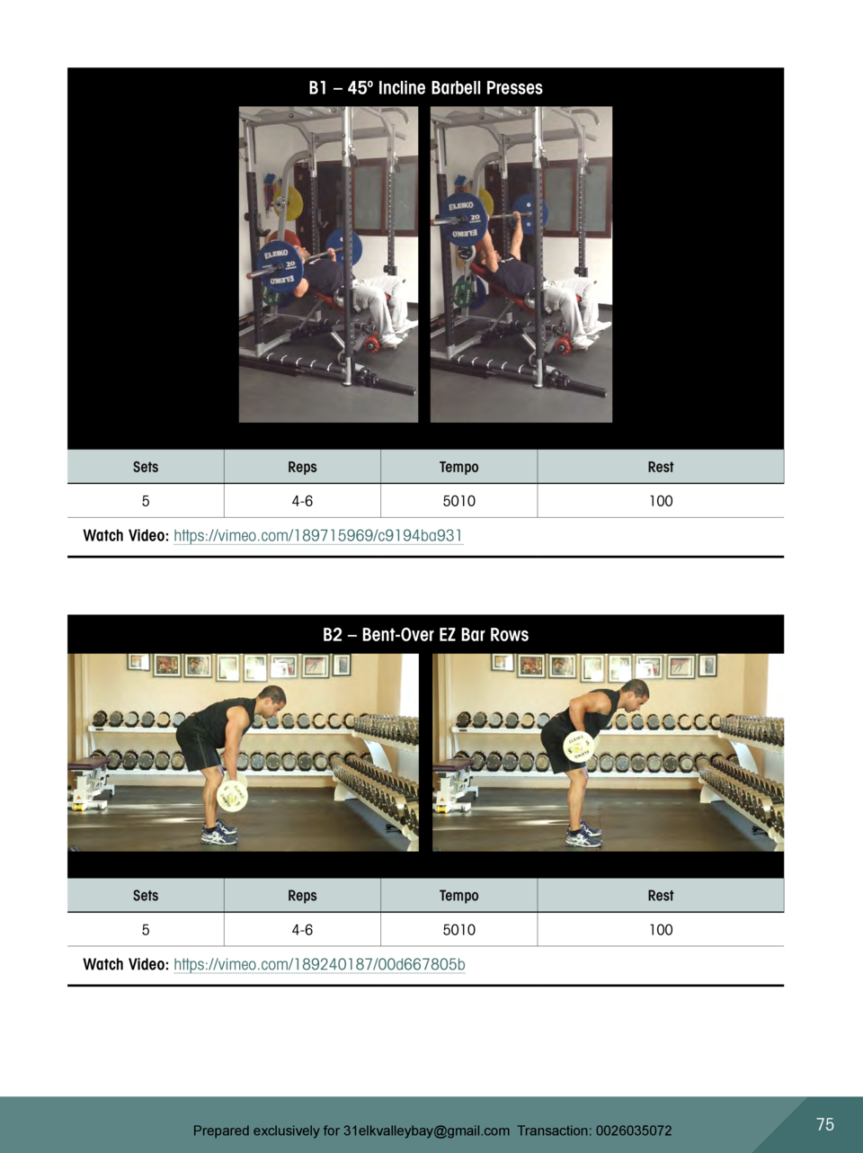 B1     45   Incline Barbell Presses  Sets  Reps  Tempo  Rest  5  4-6  5010  100  Watch Video  https   vimeo.com 189715969 ...