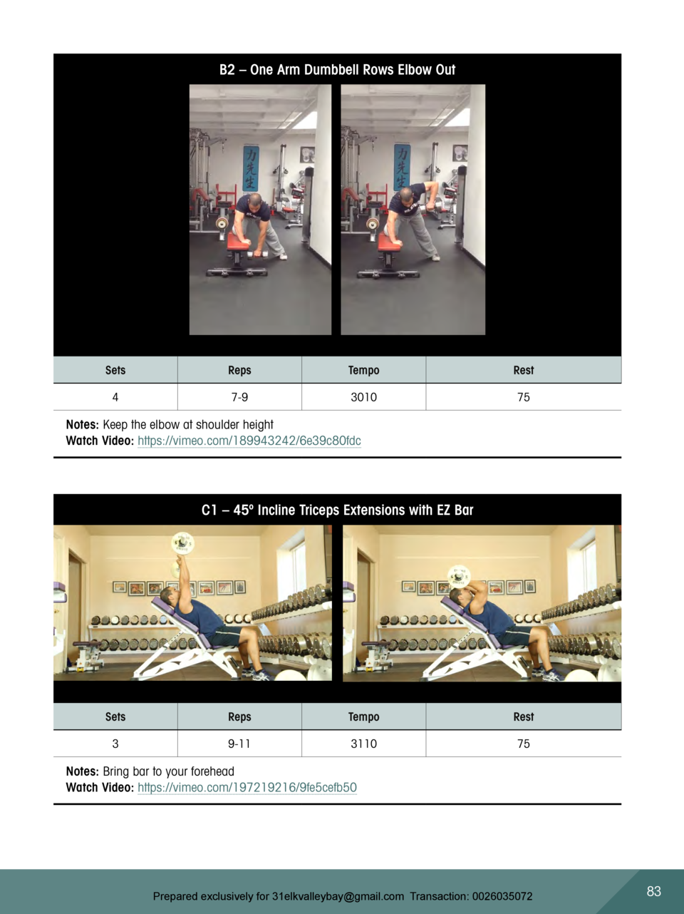 B2     One Arm Dumbbell Rows Elbow Out  Sets  Reps  Tempo  Rest  4  7-9  3010  75  Notes  Keep the elbow at shoulder heigh...