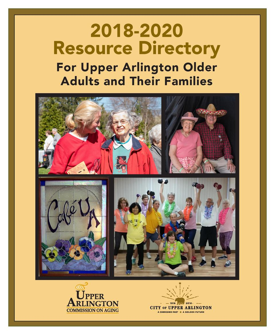 2018-2020 Resource Directory For Upper Arlington Older Adults and Their Families