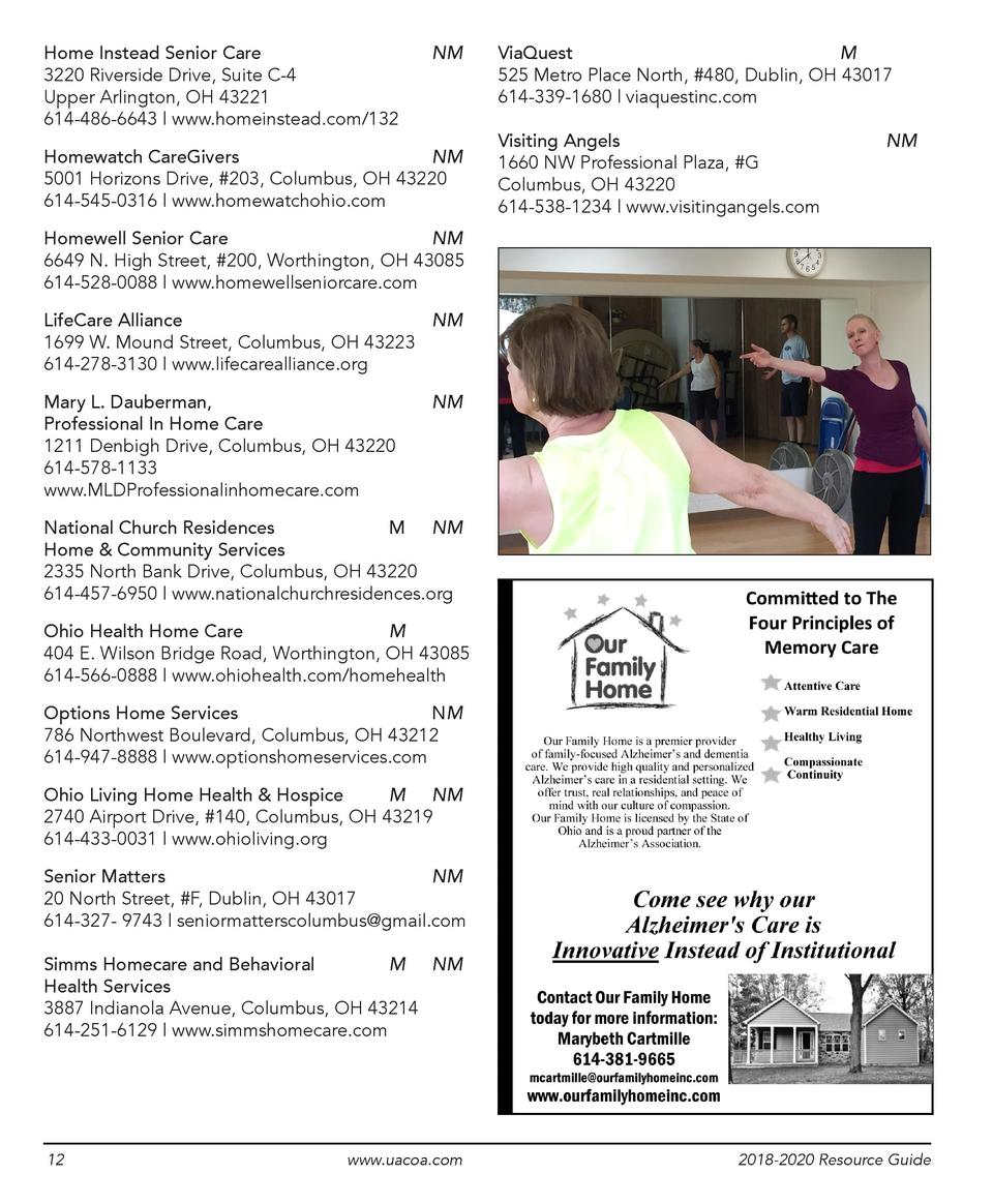 Home Instead Senior Care    3220 Riverside Drive, Suite C-4 Upper Arlington, OH 43221 614-486-6643   www.homeinstead.com 1...