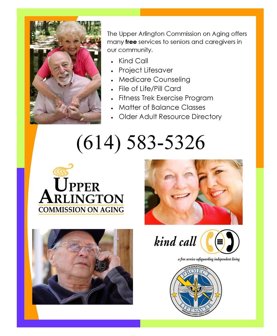 The Upper Arlington Commission on Aging offers many free services to seniors and caregivers in our community.             ...