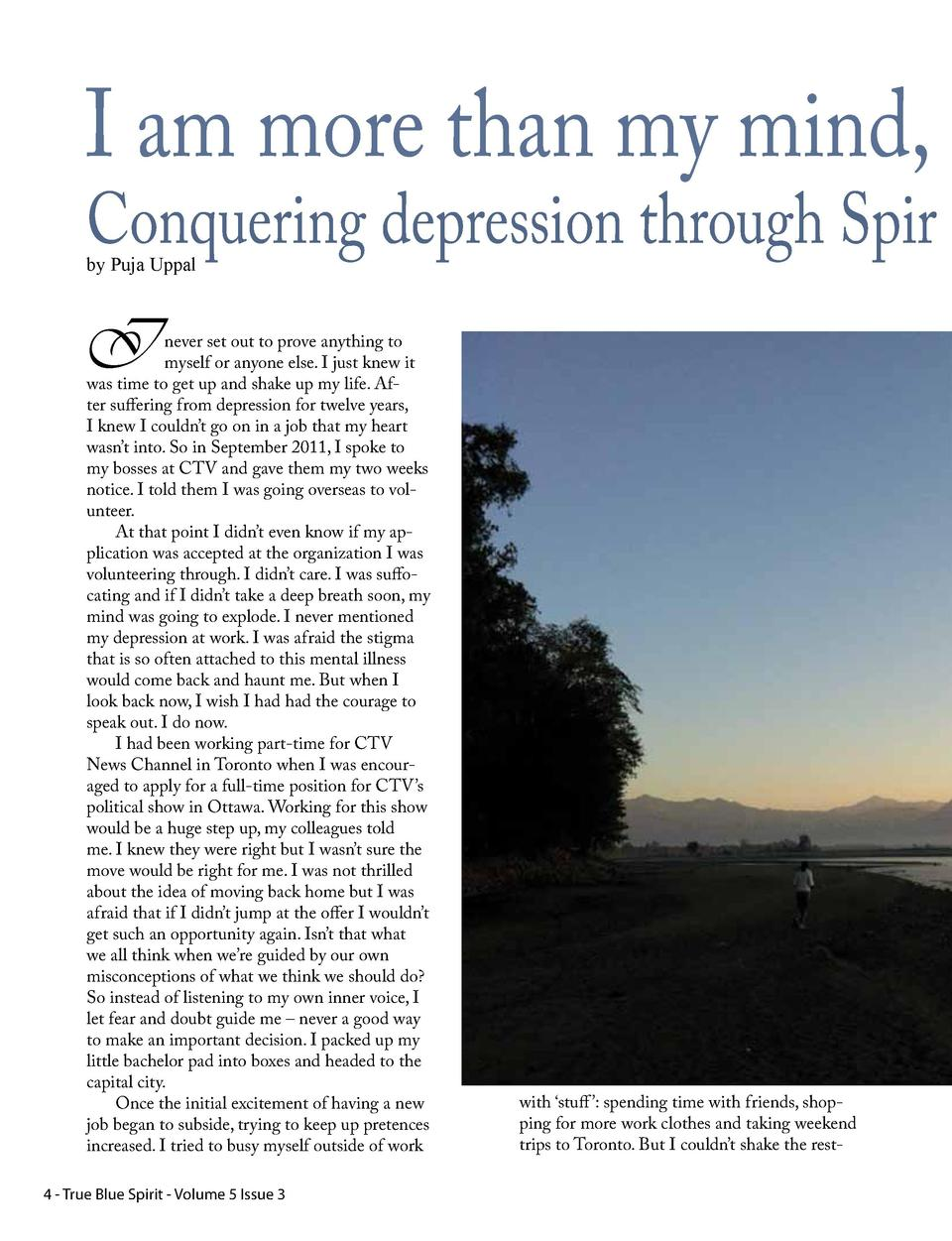 I am more than my mind,  Conquering depression through Spir by Puja Uppal  I  never set out to prove anything to myself or...