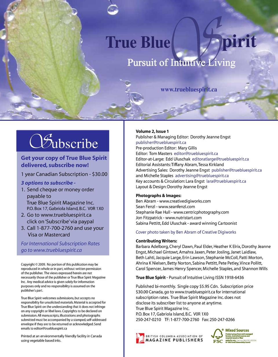 S  True Blue  pirit  Pursuit of Intuitive Living www.truebluespirit.ca  Subscribe  Get your copy of True Blue Spirit deliv...