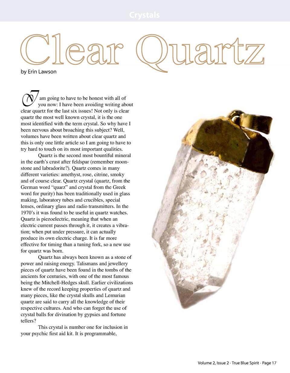 Crystals  Clear Quartz by Erin Lawson  I  e lga S a p   O  a-Fotolia .com gin  am going to have to be honest with all of y...