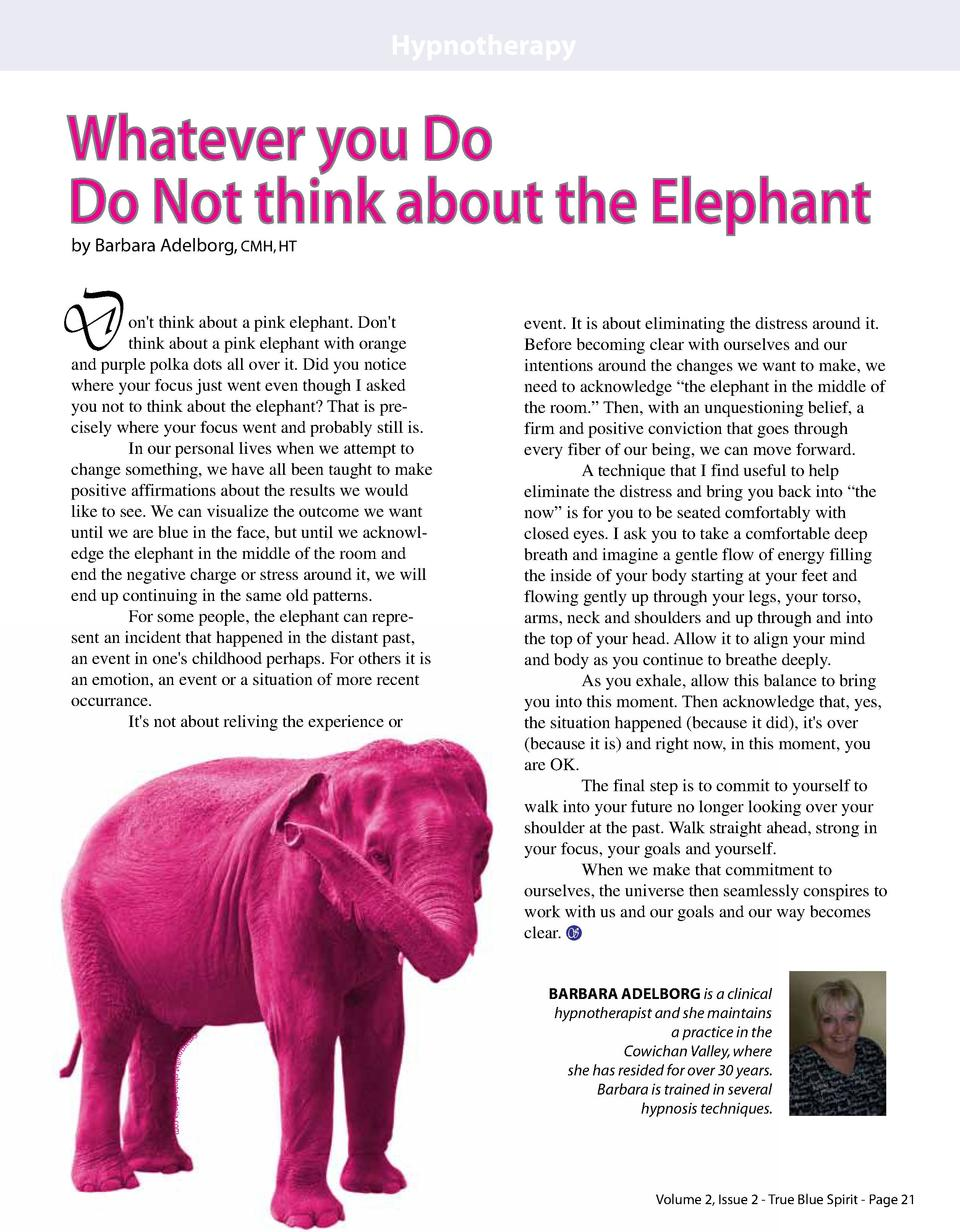 Hypnotherapy  Whatever you Do Do Not think about the Elephant by Barbara Adelborg, CMH, HT  D  on t think about a pink ele...