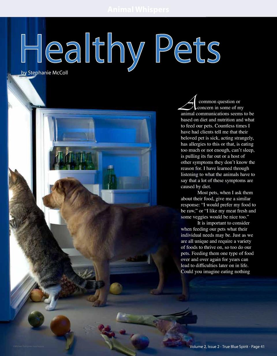 Animal Whispers  Healthy Pets by Stephanie McColl  A  common question or concern in some of my animal communications seems...