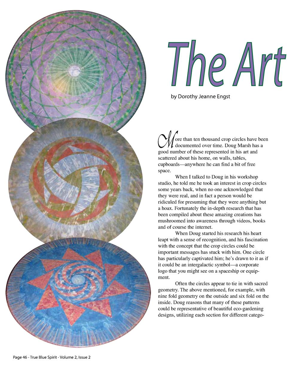 by Dorothy Jeanne Engst  The Art by Dorothy Jeanne Engst  M  ore than ten thousand crop circles have been documented over ...