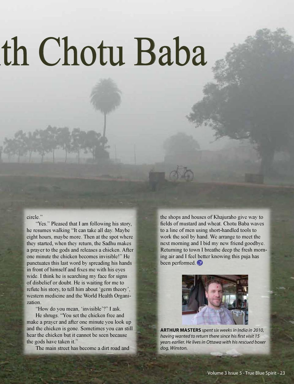 ith Chotu Baba circle.       Yes.    Pleased that I am following his story, he resumes walking    It can take all day. May...
