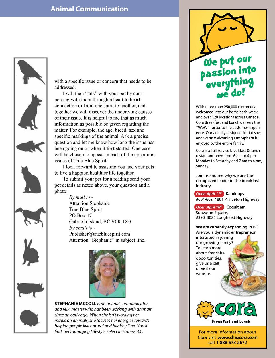 Animal Communication  with a specific issue or concern that needs to be addressed. I will then    talk    with your pet by...