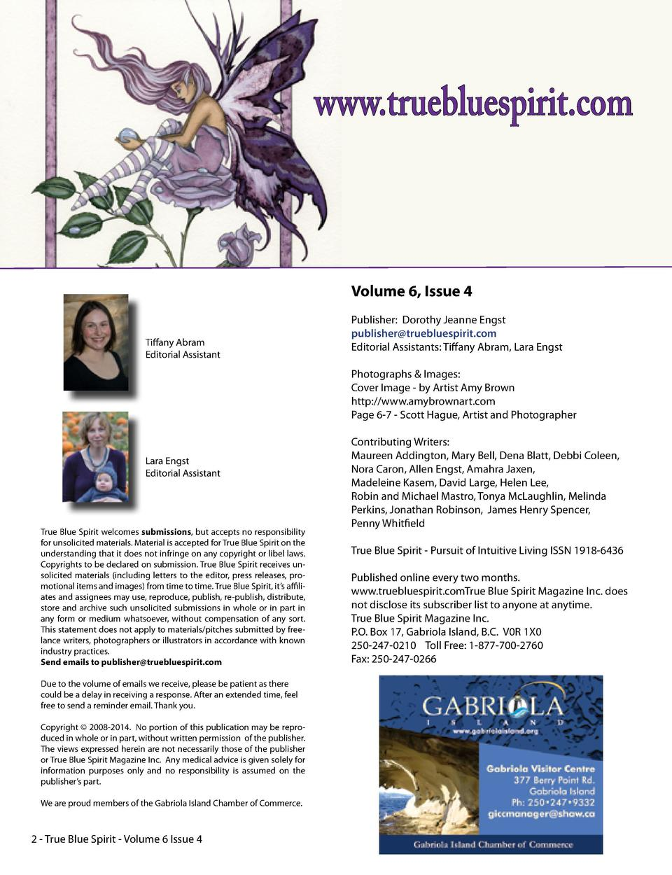 In this Issue  www.truebluespirit.com From the Publisher Dreaming  Volume 6, Issue 4 Tiffany Abram Editorial Assistant  Pu...