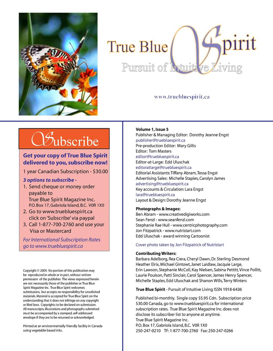 True Blue  S  pirit  Pursuit of Intuitive Living www.truebluespirit.ca  Subscribe  Get your copy of True Blue Spirit deliv...