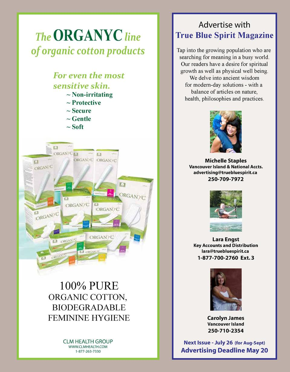 The ORGANYC line of organic cotton products For even the most sensitive skin.   Non-irritating   Protective   Secure   Gen...