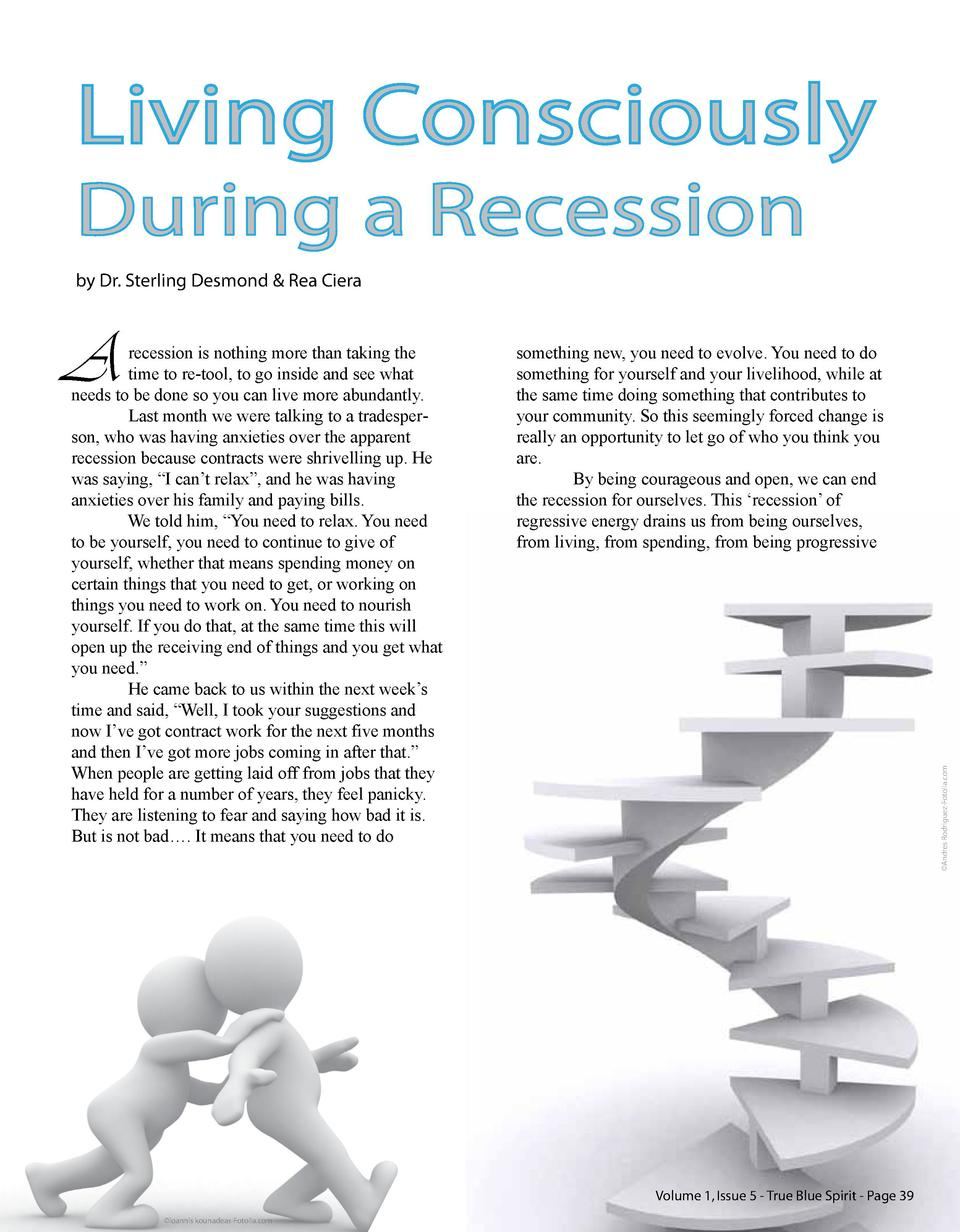 Living Consciously During a Recession by Dr. Sterling Desmond   Rea Ciera  recession is nothing more than taking the time ...
